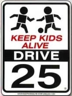 """The """"Keep Kids Alive"""" program sign."""